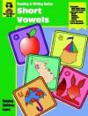 Short Vowels: Grade 1-2 - Jo Ellen Moore