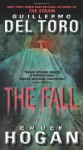 The Fall: Book Two of the Strain Trilogy - Guillermo del Toro, Chuck Hogan