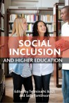 Social Inclusion and Higher Education - Tehmina N. Basit, Sally Tomlinson