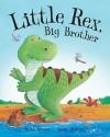 Little Rex, Big Brother - Ruth Symes, Sean Julian