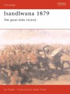 Isandlwana 1879: The Great Zulu Victory - Ian Knight
