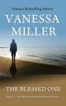 The Blessed One - Vanessa Miller