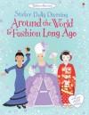 Around the World and Fashion Long Ago - Emily Bone