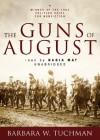 The Guns of August (Audiocd) - Barbara W. Tuchman, Wanda McCaddon