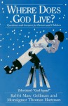 Where Does God Live?: Questions and Answers for Parents and Children - Marc Gellman, Thomas Hartman