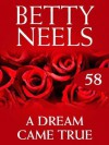 A Dream Came True (Mills & Boon M&B) (Betty Neels Collection - Book 58) - Betty Neels