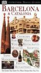 Barcelona & Catalonia (DK Eyewitness Travel Guide) - Jane Ewart, Roger Williams