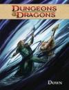 Dungeons & Dragons, Volume 3: Down - Andres Di Ponce, Nacho Arranz, John Rogers, Andrea Di Vito, Vicente Alcazar