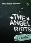 The Angel Riots - Ibi Kaslik