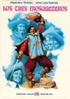 Los tres mosqueteros - José Luis Salinas, Alexandre Dumas