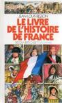 Le Livre de l'Histoire de France - Jean-Louis Besson