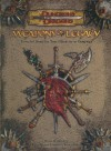 Weapons of Legacy: A Magic Series Supplement (Dungeons & Dragons Supplement) - Bruce R. Cordell, Travis Stout, Kolja Raven Liquette