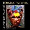 Looking Within: L'Esprit Des Masques - Peter Sanderson
