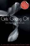Girls Getting Off: A lesbian anthology (Xcite Best-Selling Lesbian Collections) - Angela Goldsberry, Encarnita Round, Landon Dixon, Shea Lancaster, Valerie Grey, Elizabeth Coldwell