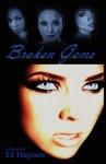 Broken Gems - T.J. Haynes