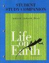 Student Study Companion for Life on Earth - Teresa Audesirk, Bruce Byers