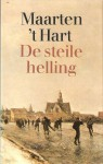 De Steile Helling (Grote Abc) - Maarten 't Hart