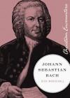 Johann Sebastian Bach - Rick Marschall