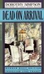 Dead on Arrival - Dorothy Simpson