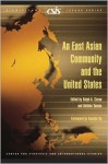 An East Asian Community and the United States - Ralph A. Cossa