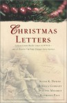 Christmas Letters: Forces of Love/The Missing Peace/Christmas Always Comes/Engagement of the Heart (Inspirational Christmas Romance Collection) - Susan K. Downs, Rebecca Germany, Darlene Mindrup