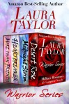 WARRIOR SERIES Boxed Set (Military Romances - 4 Complete Novels) - Laura Taylor