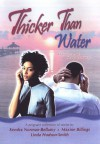 Thicker Than Water - Kendra Norman-Bellamy, Linda Hudson-Smith