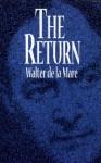 The Return - Walter de la Mare