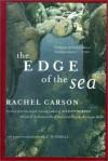The Edge of the Sea - Rachel Carson, Sue Hubbell, Robert W. Hines