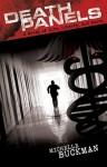 Death Panels: A Novel of Life, Liberty and Faith - Michelle Buckman