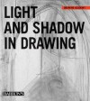 Light and Shadow in Drawing - Barron's Book Notes