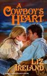 A Cowboy's Heart - Liz Ireland