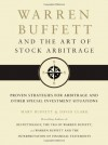 Warren Buffett and the Art of Stock Arbitrage: Proven Strategies for Arbitrage and Other Special Investment Situations - Mary Buffett, David Clark