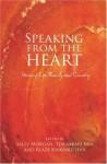 Speaking from the Heart - Sally Morgan, Tjalaminu Mia, Blaze Editors Kwaymullina