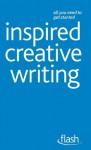 Inspired Creative Writing: Flash - Stephen May
