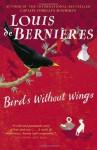 Birds Without Wings - Louis de Bernières