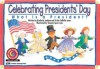 Celebrating President's Day: What Is a President? (Learn to Read Read to Learn Holiday Series) - Kimberly Jordano
