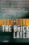 The Bricklayer - Noah Boyd