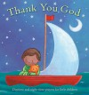 Thank You God: Daytime and Night-time Prayers for Little Children - Sophie Piper, Catherine Vase