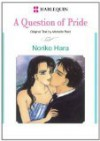 A Question of Pride (Harlequin Romance Manga) - Michelle Reid, Noriko Hara