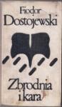 Zbrodnia i kara. Tom 1 i 2 - Czesław Jastrzębiec-Kozłowski, Fiodor Dostojewski