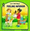Let's Talk about Feeling Inferior - Joy Berry