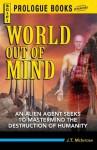 World Out of Mind (Prologue Science Fiction) - J.T. McIntosh