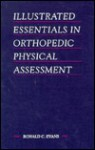 Illustrated Essentials in Orthopedic Physical Assessment - C.V. Mosby Publishing Company