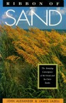 Ribbon of Sand: The Amazing Convergence of the Ocean and the Outer Banks - John Alexander, James Lazell