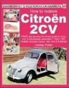 How to Restore Citroen 2CV - Lindsay Porter