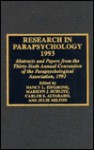 Research in Parapsychology 1993: Abstracts and Papers from the Thirty-Sixth Annual Convention of the Parapsychological Association, 1993 - Nancy L. Zingrone