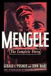 Mengele: The Complete Story - Gerald Posner, John Ware, Micheal Berenbaum
