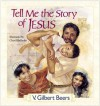 Tell Me The Story Of Jesus - V. Gilbert Beers