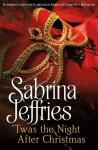 Twas the Night After Christmas - Sabrina Jeffries